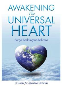 Awakening the Universal Heart - Spiritual Activism