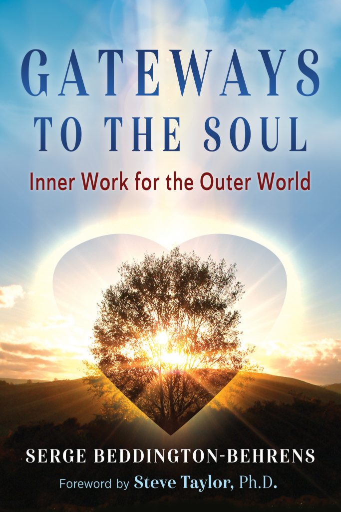 Gateways to the Soul - Inner Work for the Outer World by Serge Beddinton-Behrens